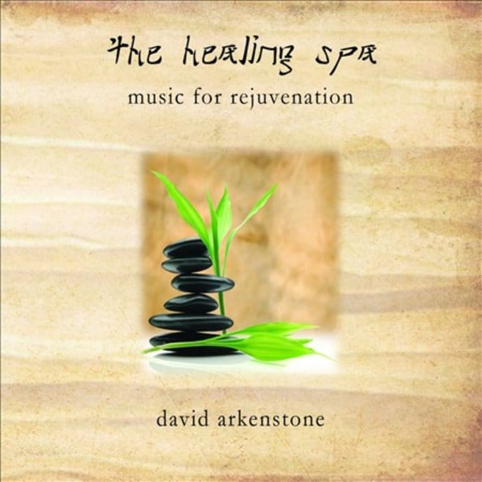 The Healing Spa: Music For Rejuvenation