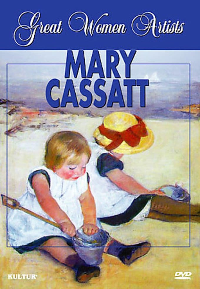 Art - Great Women Artists: Mary Cassatt