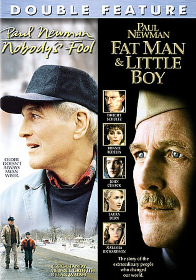 Nobody's Fool / Fat Man and Little Boy