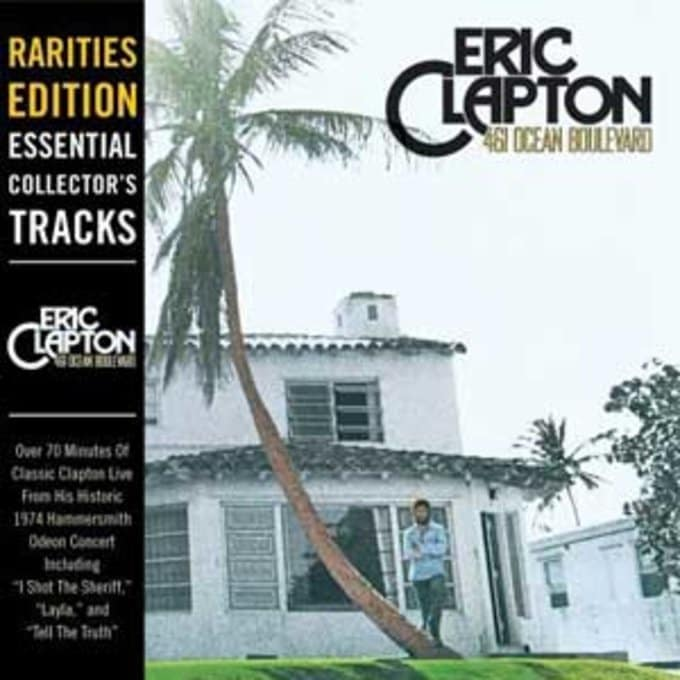 461 Ocean Boulevard [Rarities Edition]