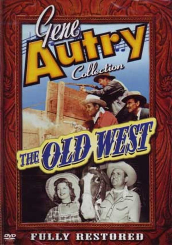 Gene Autry Collection - The Old West