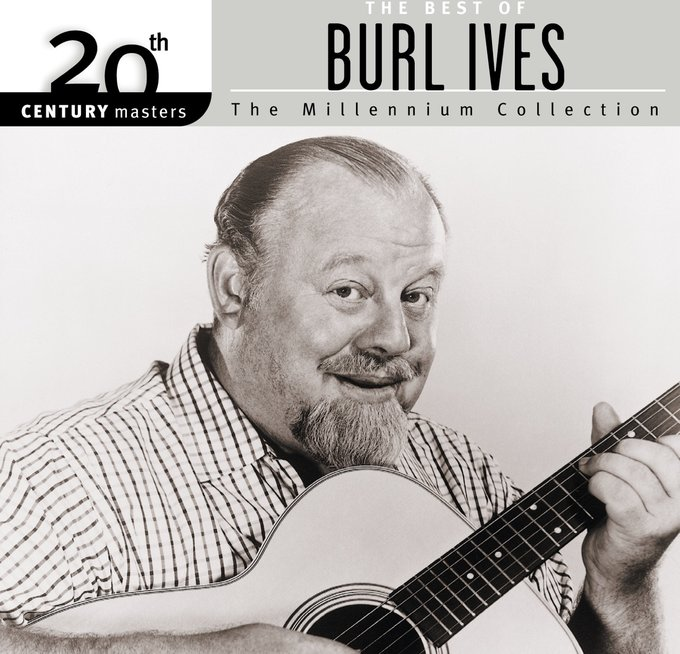 The Best of Burl Ives - 20th Century Masters /