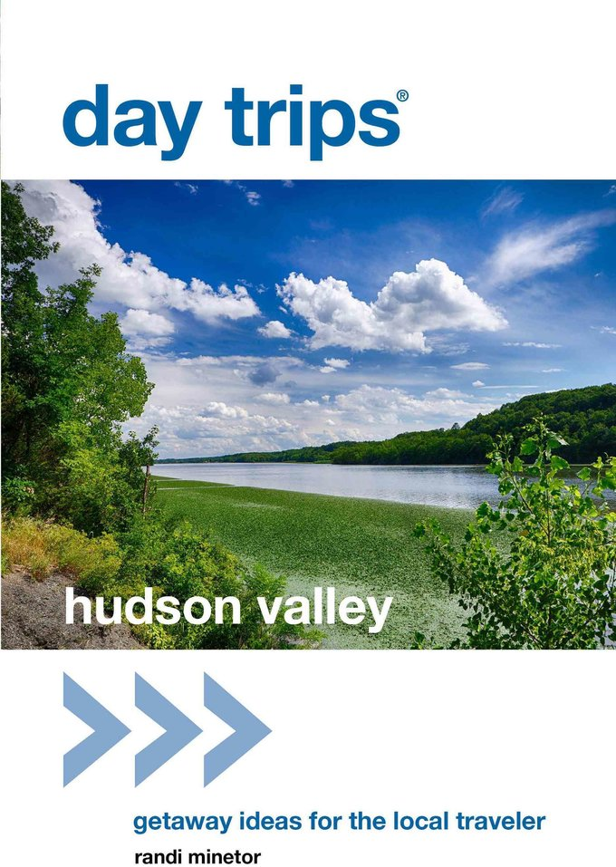 day trips hudson valley getaway ideas for the local