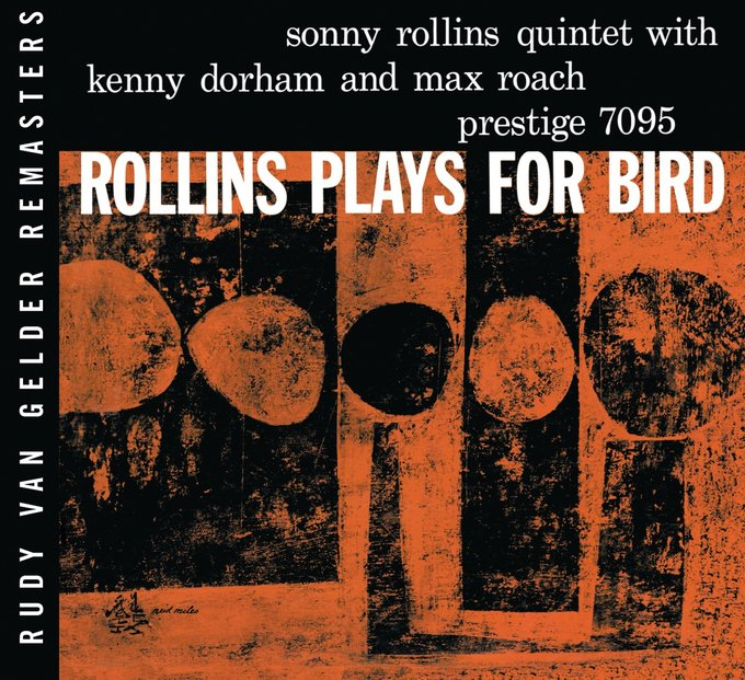 Rollins Plays for Bird [Bonus Track]