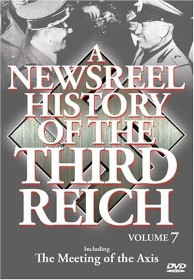 Newsreel History of the Third Reich, Volume 7