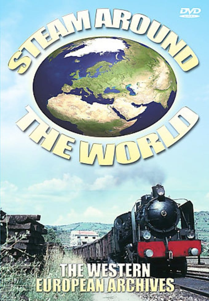 Steam Around the World: The Western European