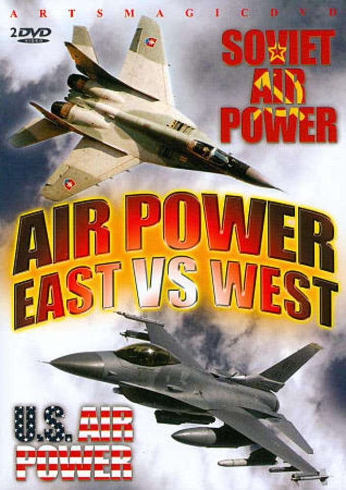 Aviation - Air Power: East vs. West (Soviet Air