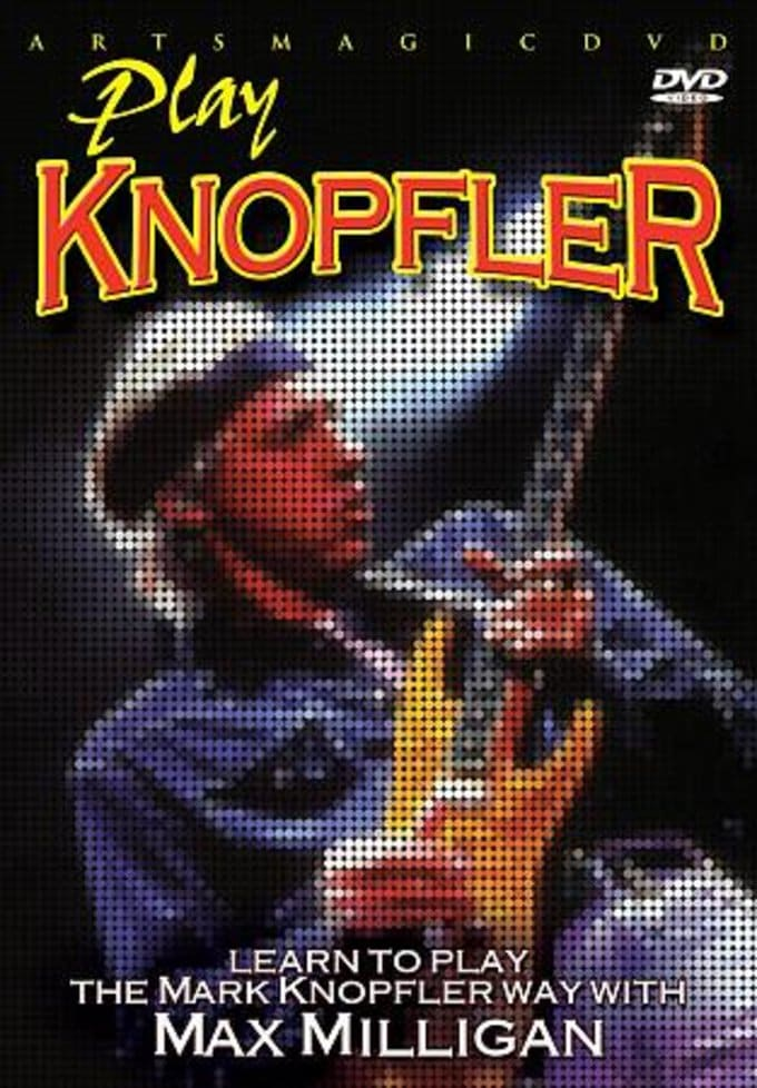 Guitar - Learn to Play the Mark Knopfler Way