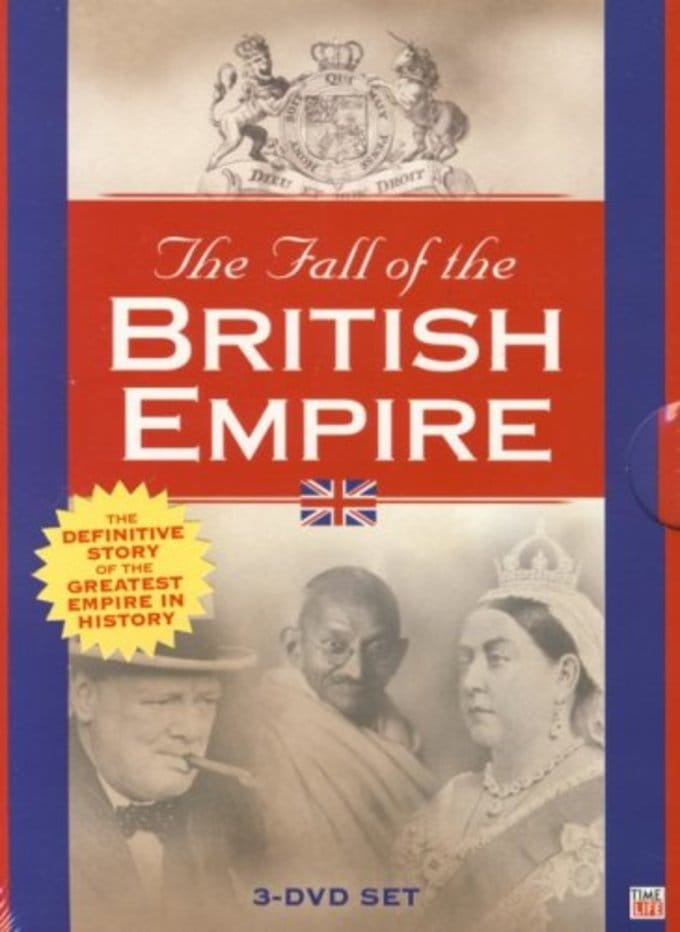 The Fall of the British Empire (3-DVD)