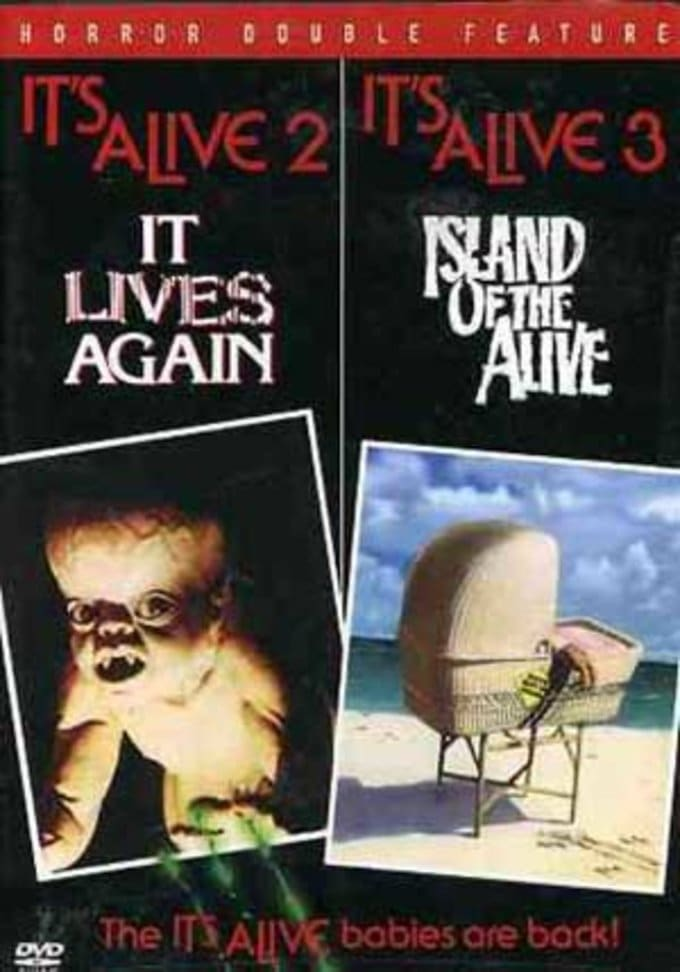 It Lives Again / It's Alive III: Island of the