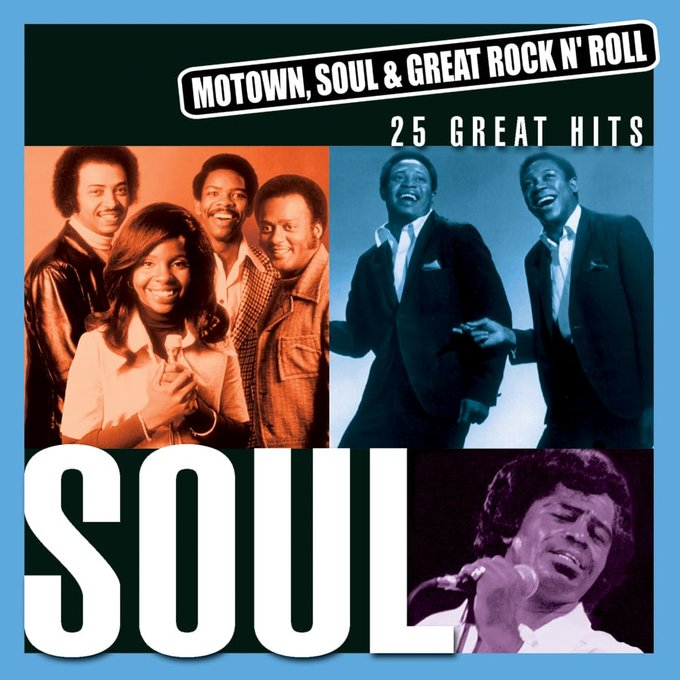 Motown, Soul & Great Rock 'N Roll: Soul