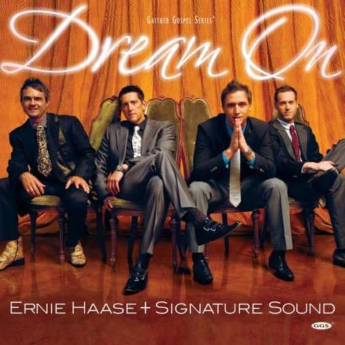 Ernie Haase and Signature Sound - Dream On: Live