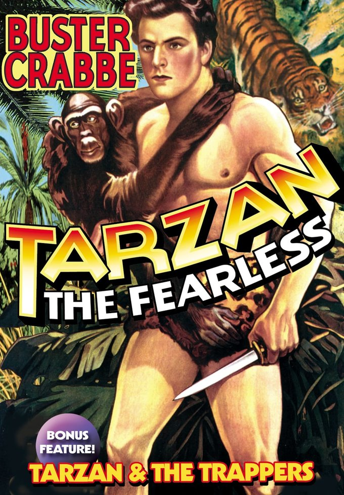 Tarzan The Fearless / Tarzan And The Trappers -