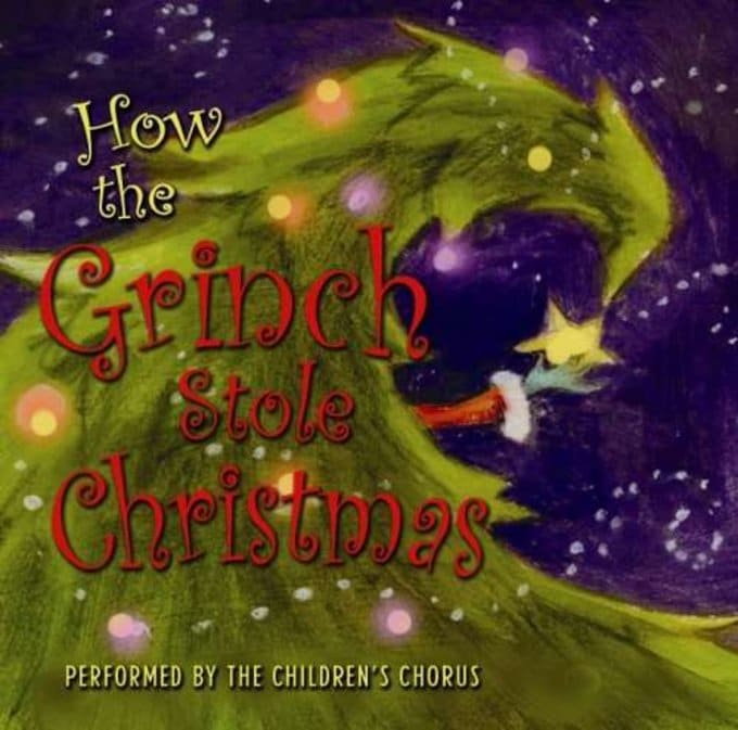 The Children S Chorus How The Grinch Stole Christmas