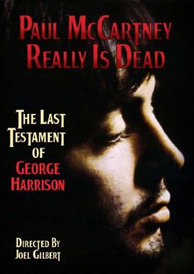Paul McCartney Really Is Dead: The Last Testament