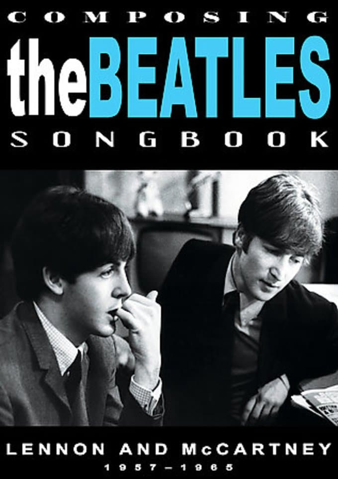 Composing The Beatles Songbook: Lennon and