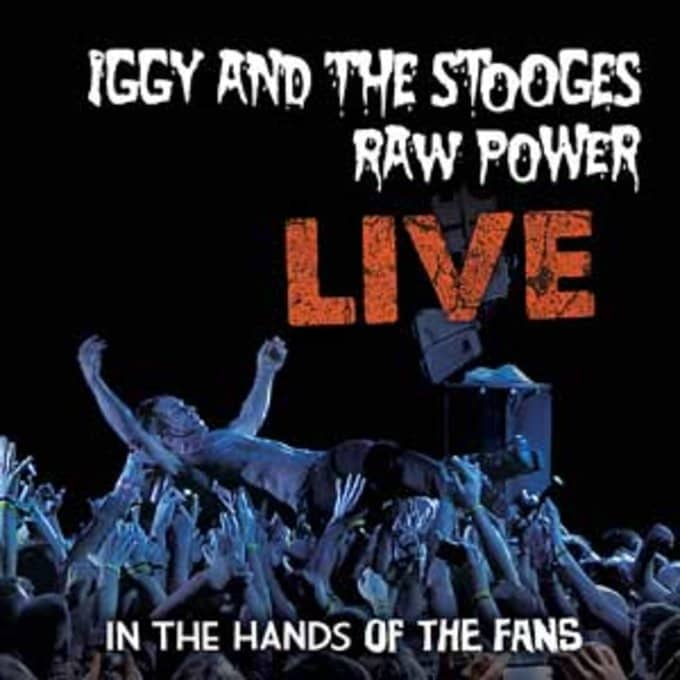 Raw Power Live: In The Hands Of The Fans (180GV)