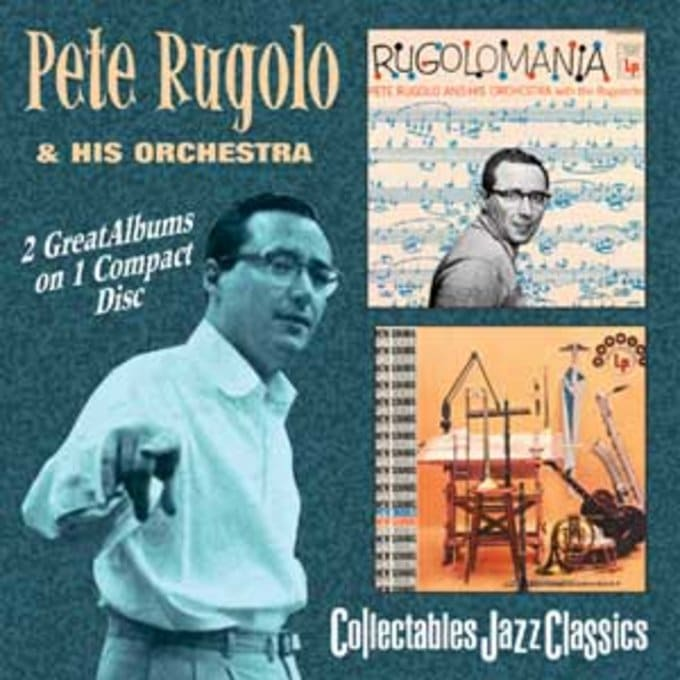 Rugolomania / New Sounds of Pete Rugolo