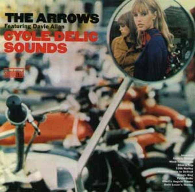 The Cycle-Delic Sounds of Davie Allan & The Arrows