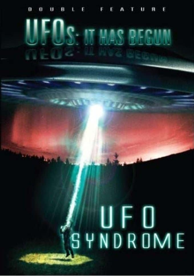 When UFOs Attack Pack: It Has Begun & UFO Syndrome