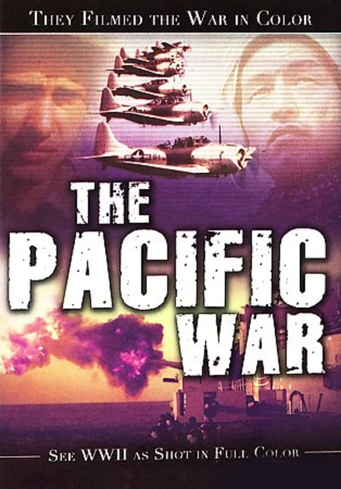 They Filmed The War In Color: The Pacific War
