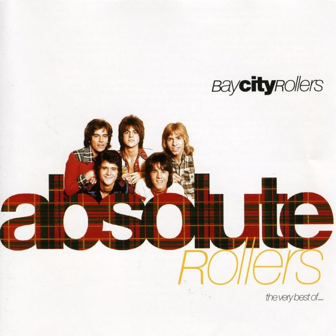 Absolute Rollers: The Very Best of the Bay City
