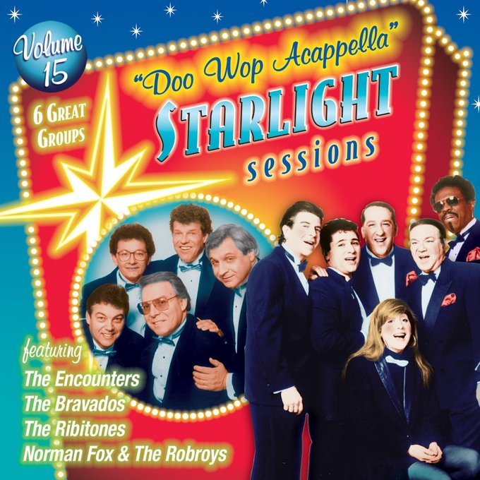 Doo Wop Acappella Starlight Sessions, Volume 15