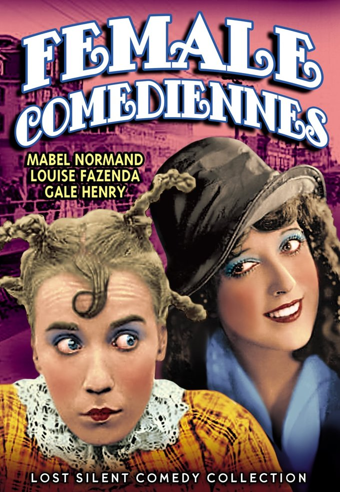 Female Comediennes of the Silent Screen (Silent)