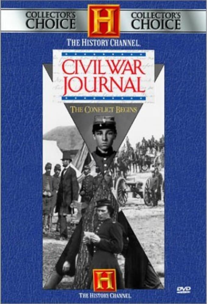 History Channel: Civil War Journal: The