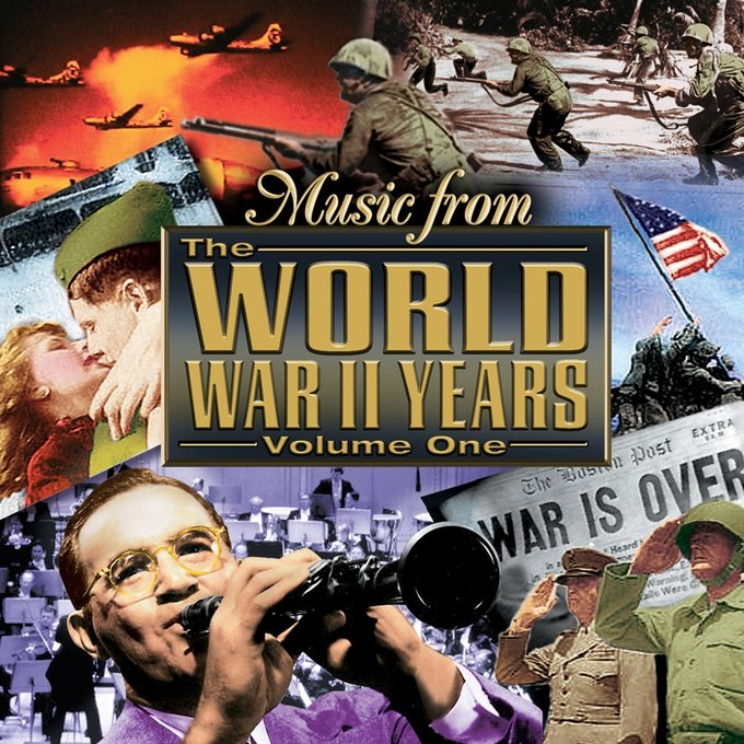 Music From The World War II Years, Volume 1
