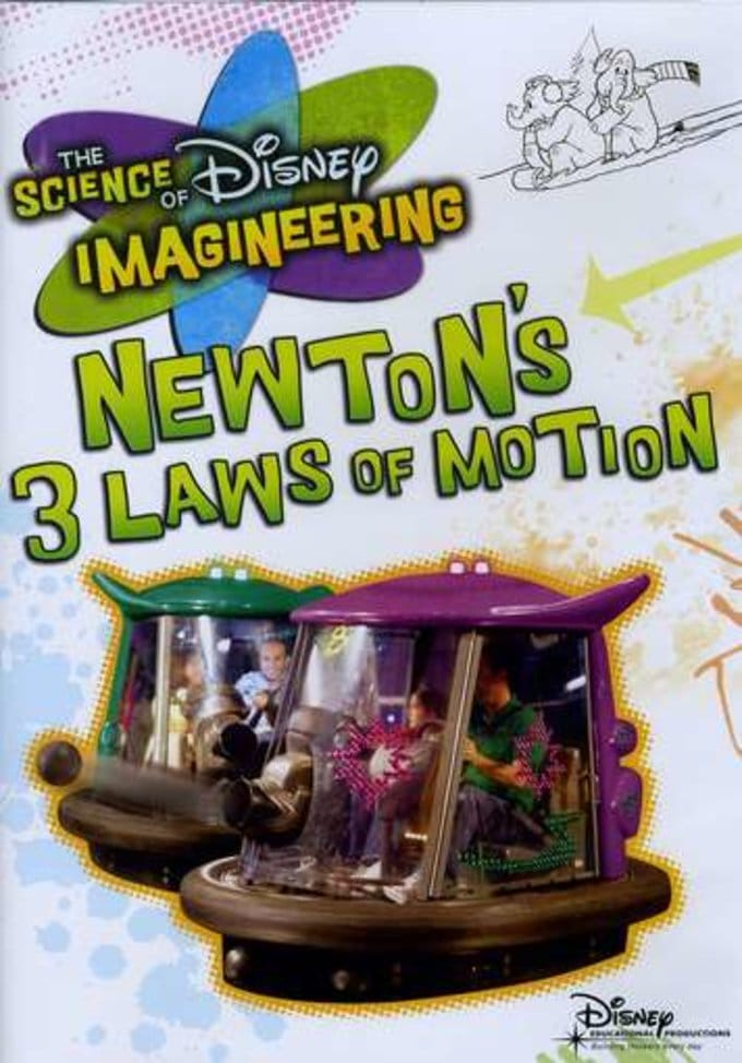 The Science of Disney Imagineering: Newton's 3