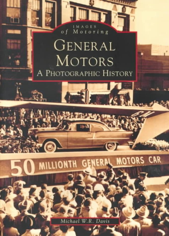 General motors a photographic history book 1999 by for General motors stock history