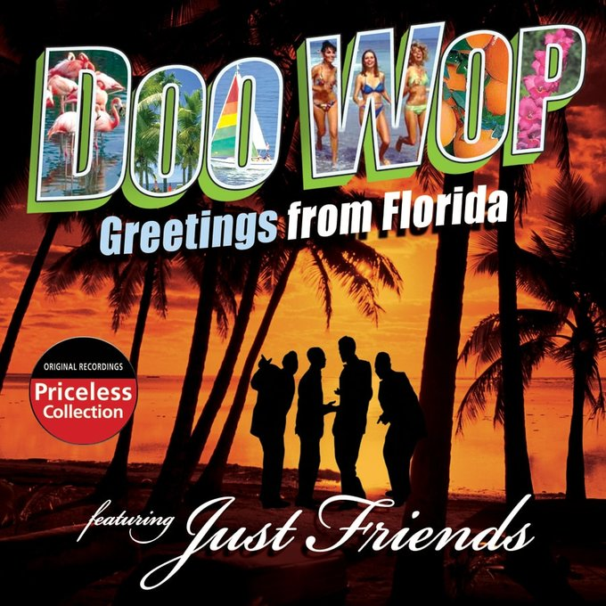 Just Friends Doo Wop Greetings From Florida Cd 2008