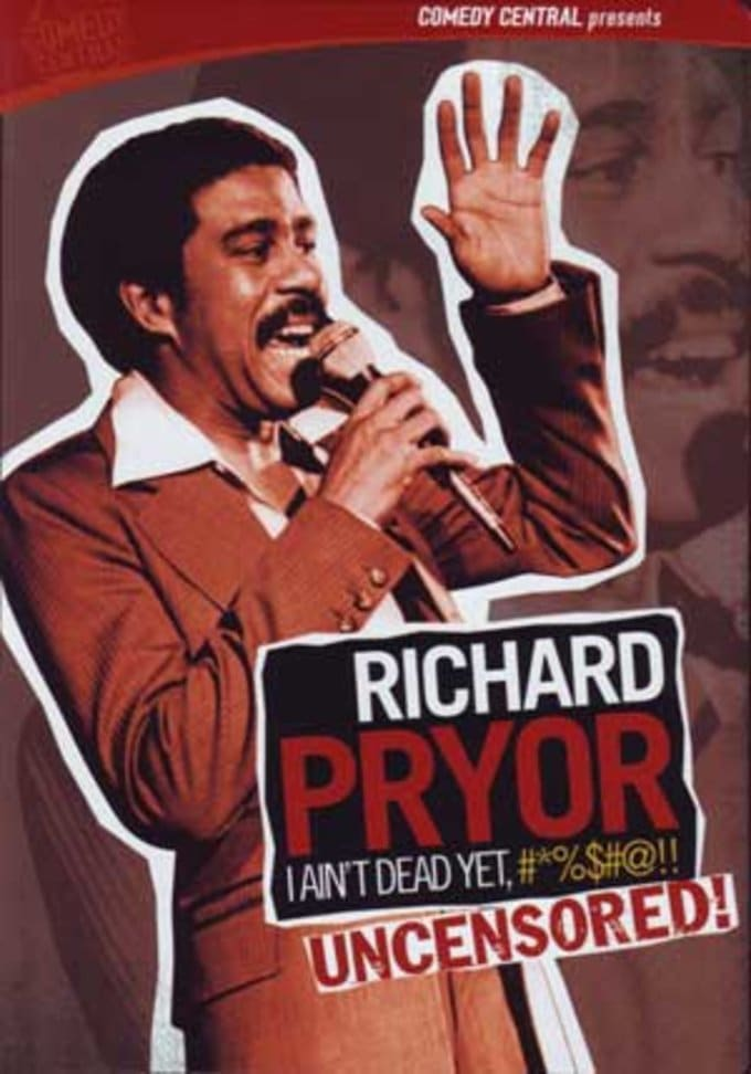 Richard Pryor - I Ain't Dead Yet #%$#@!!