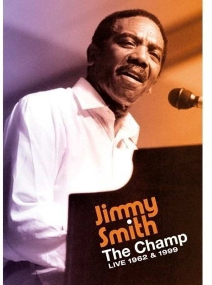 Jimmy Smith: Champ 1962 - 1999