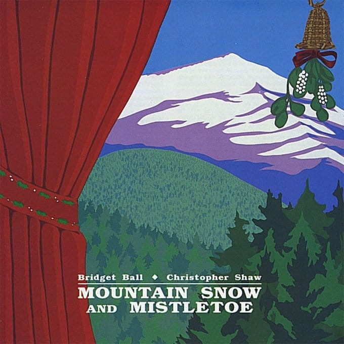 Mountain Snow and Mistletoe