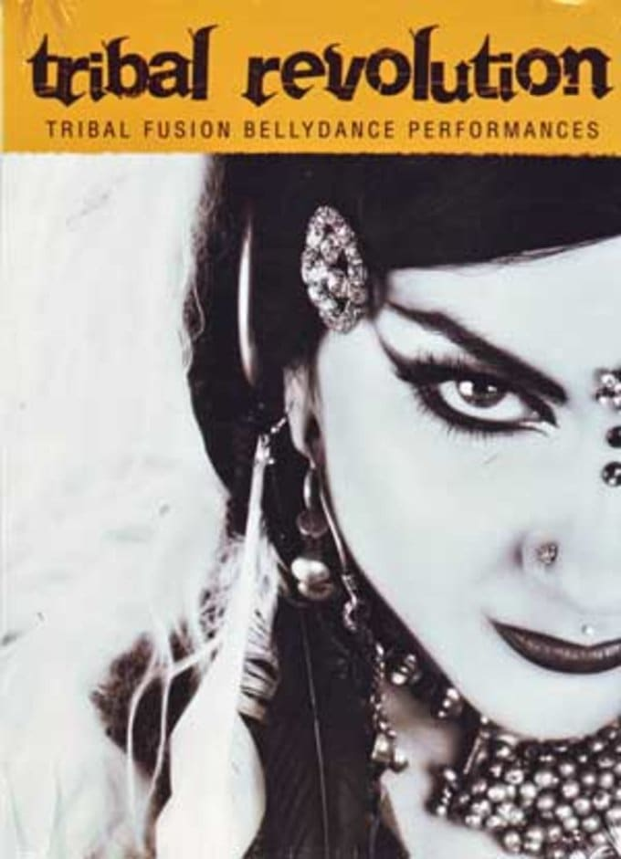 Bellydance - Tribal Revolution: Tribal Fusion
