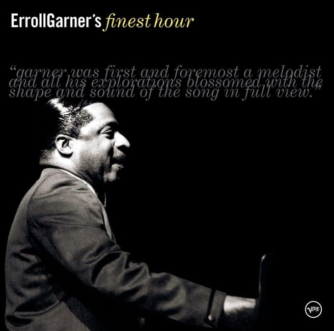 Erroll Garner's Finest Hour
