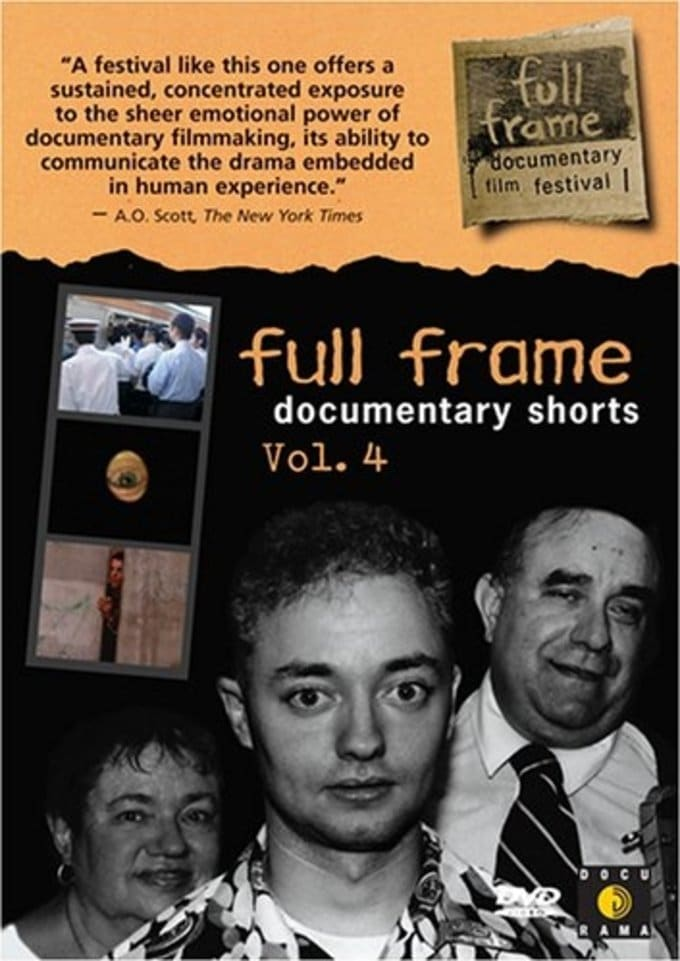 Full Frame Documentary Shorts Collections, Volume
