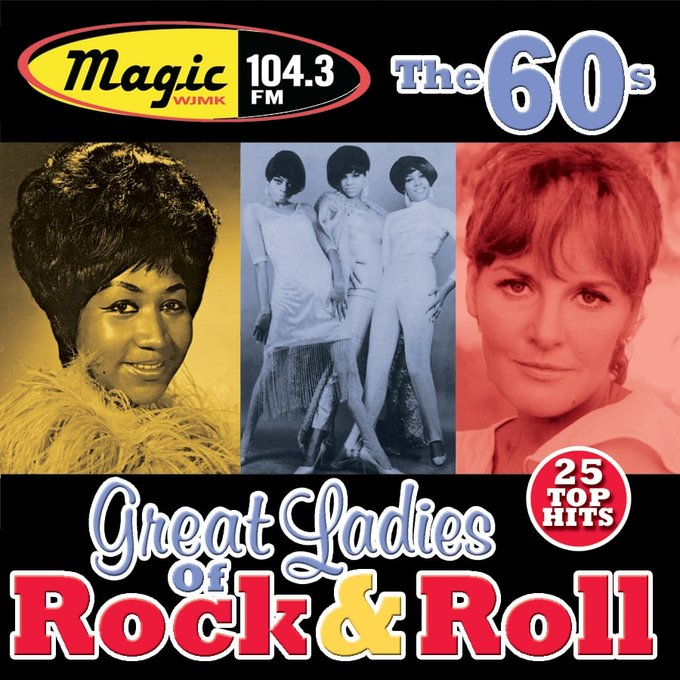 WJMK 104.3 - Great Ladies of Rock & Roll - The 60s