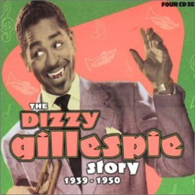The Dizzy Gillespie Story: 1939-1950 [Box Set]