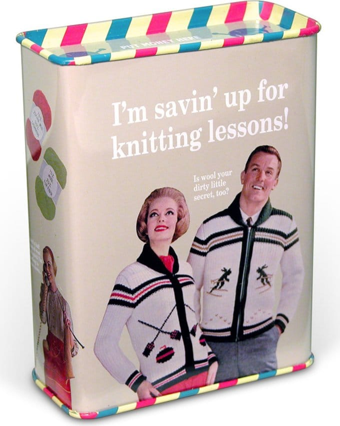 Tin Bank - I'm Savin' Up For Knitting lessons!
