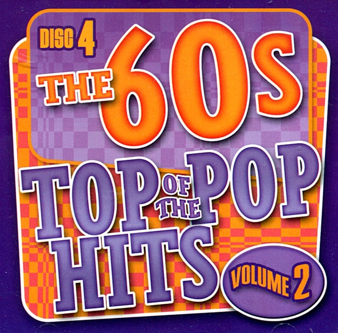 Top of the Pop Hits - The 60s, Volume 2 - Disc 4