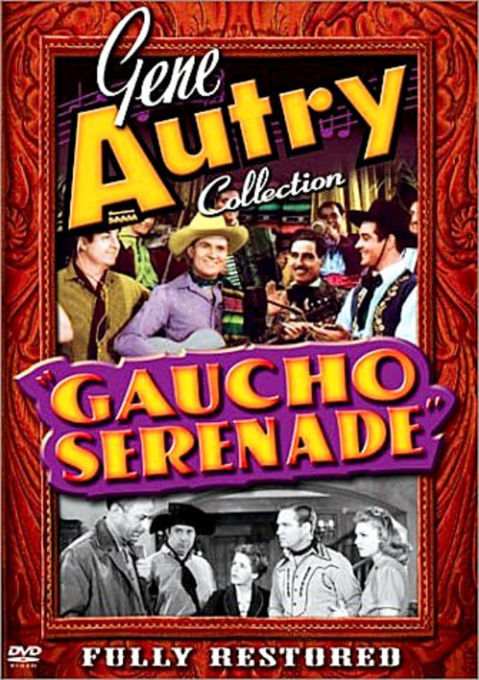 Gene Autry Collection - Gaucho Serenade