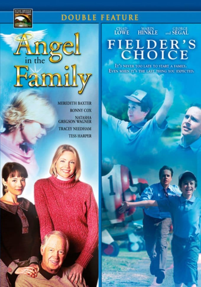 Angel in the Family / Fielder's Choice