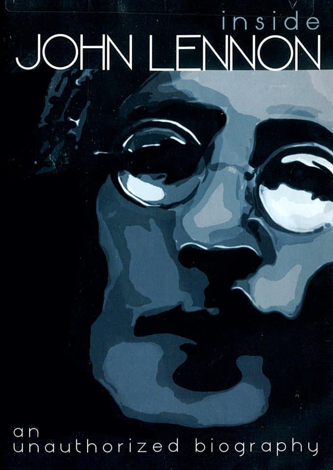 Inside John Lennon: An Unauthorized Biography