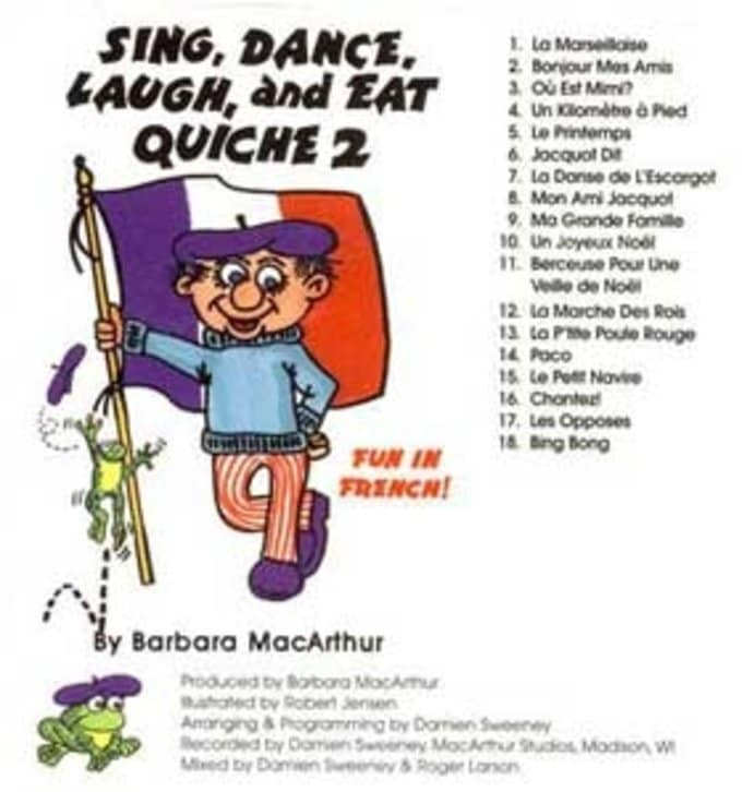 Sing, Dance, Laugh, and Eat Quiche 2