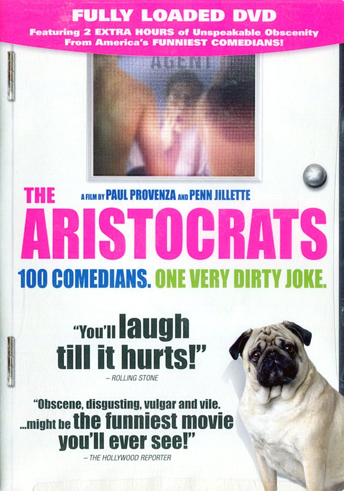 The Aristocrats (Fully Loaded DVD Edition)