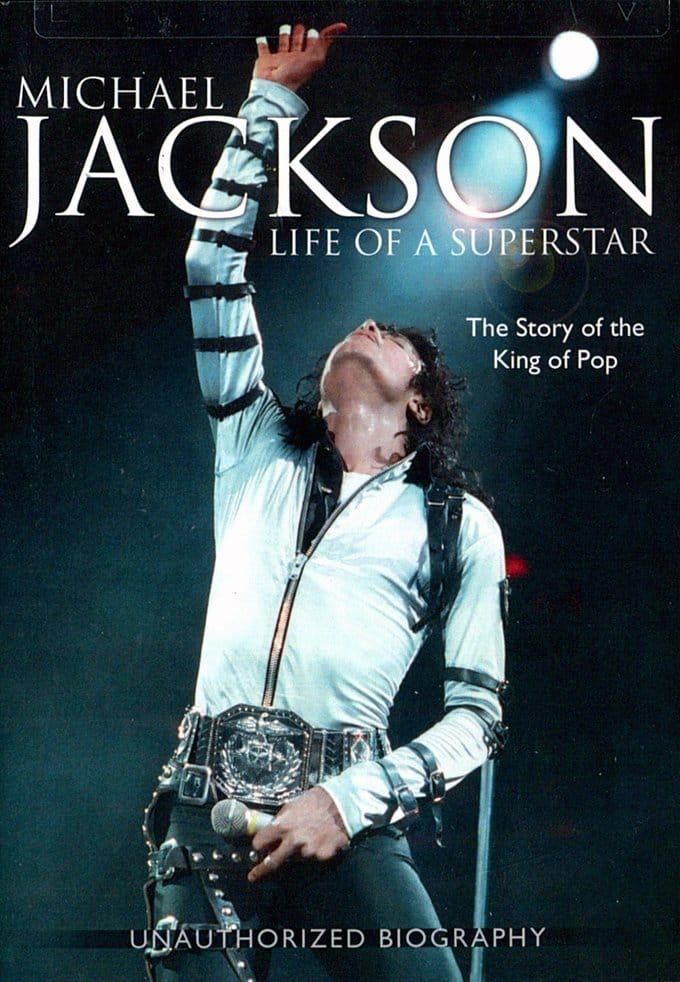 Life of a Superstar: The Story of the King of Pop
