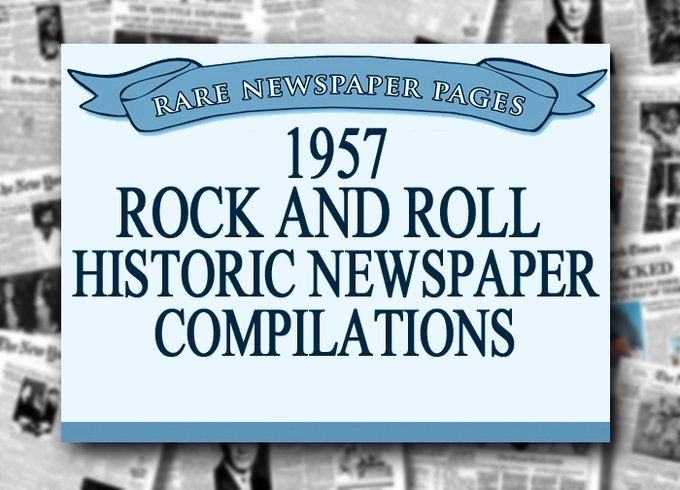 Rock and Roll - 1957 Historic Document: The Birth
